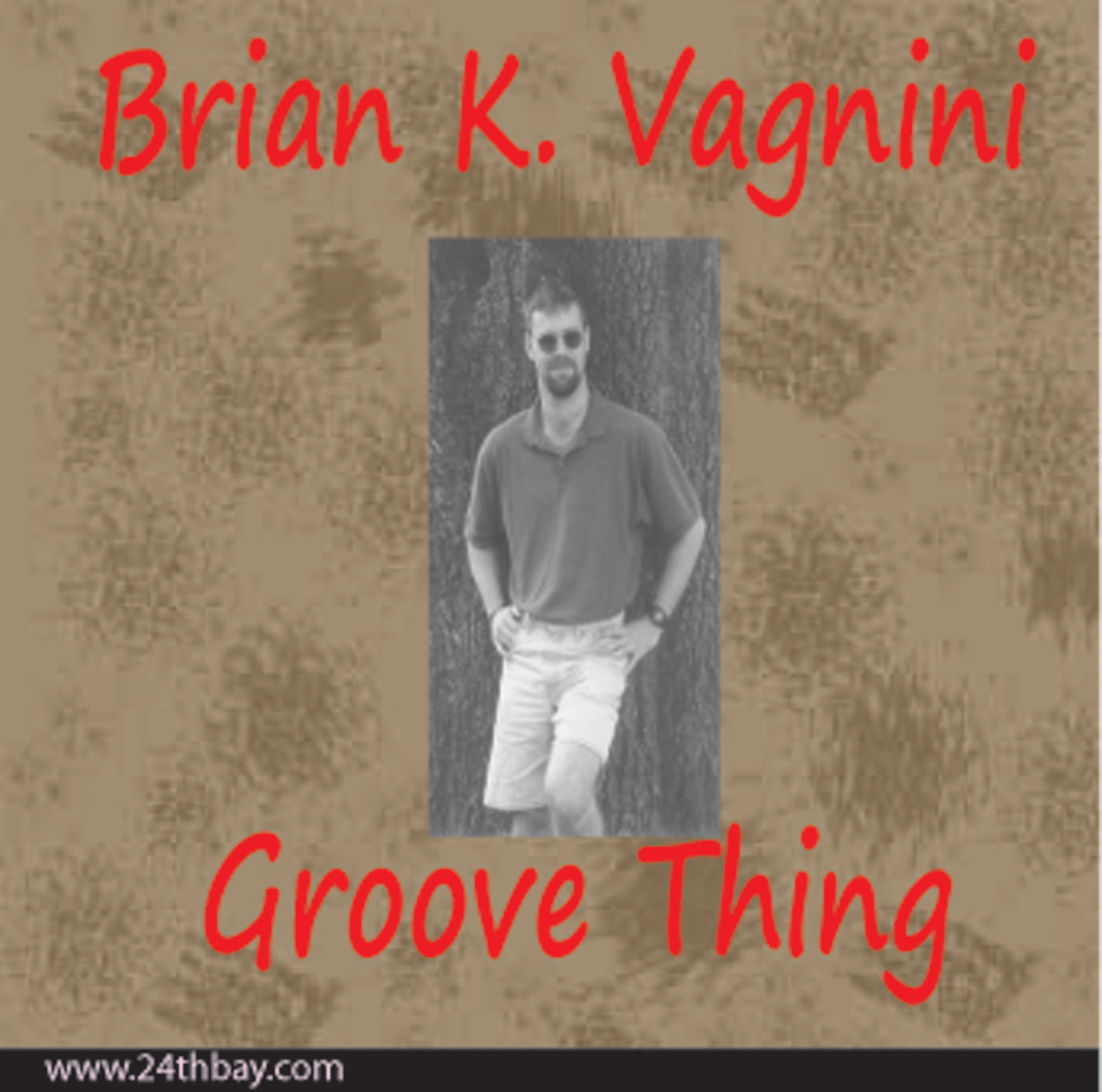 Groove Thing by Brian K. Vagnini